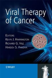 Viral Therapy of Cancer by K. J. Harrington