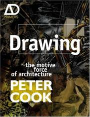 Cover of: Drawing: the motive force of architecture (Architectural Design Primer)