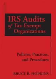 Cover of: IRS Audits of Tax-Exempt Organizations: Policies, Practices, and Procedures