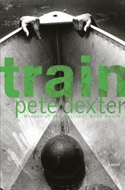 Cover of: Train | Pete Dexter