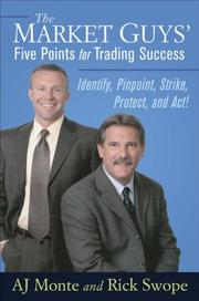 Cover of: The Market Guys' Five Points for Trading Success | A. J. Monte, Name missing