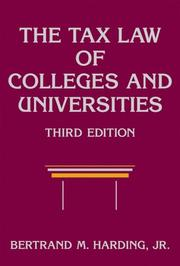 Cover of: The Tax Law of Colleges and Universities | Bertrand M., Jr. Harding