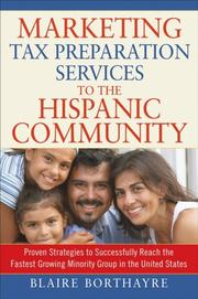 Cover of: Marketing Tax Preparation Services to the Hispanic Community (Marketing to the Hispanic Community) | Blaire Borthayre