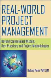 Cover of: Real World Project Management | Richard Perrin