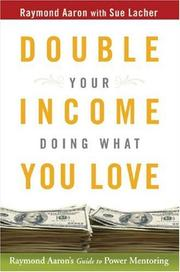 Cover of: Double Your Income Doing What You Love | Raymond Aaron