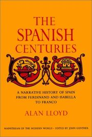 Cover of: The Spanish centuries