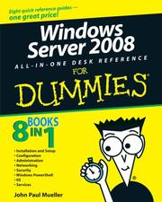 Cover of: Windows Server 2008 All-In-One Desk Reference For Dummies (For Dummies (Computer/Tech)) | John Paul Mueller