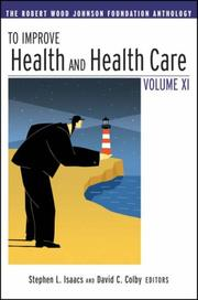 Cover of: To Improve Health and Health Care Vol XI | Stephen L. Isaacs