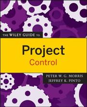 Cover of: The Wiley Guide to Project Control (The Wiley Guides to the Management of Projects)