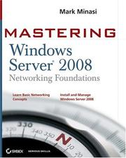 Cover of: Mastering Windows Server 2008 Networking Foundations (Mastering)