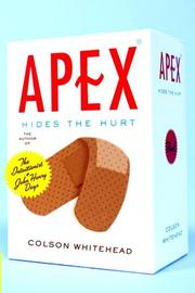 Cover of: Apex hides the hurt