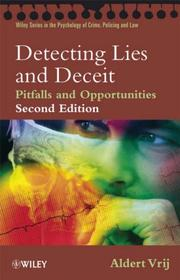 Detecting Lies and Deceit by Aldert Vrij