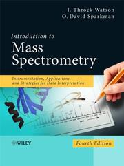 Cover of: Introduction to Mass Spectrometry | J. Throck Watson