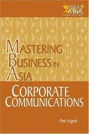 Cover of: Corporate Communications in the Mastering Business in Asia series | Paul A. Argenti