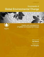 Cover of: Encyclopedia of Global Environmental Change, Causes and Consequences of Global Environmental Change