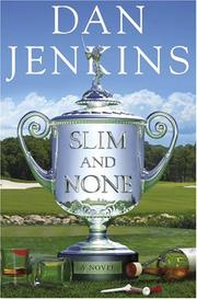 Cover of: Slim and none: a novel