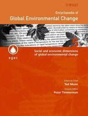 Cover of: Encyclopedia of Global Environmental Change, Social and Economic dimensions of Global Environmental Change | Peter Timmerman