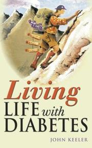 Cover of: Living Life with Diabetes | John Keeler