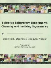 Cover of: Chemistry & the Living Organism 6th Edition Lab Selected Experiements for Northern Kentucky University