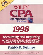 Cover of: Wiley Cpa Examination Review 1998: Accounting and Reporting  | Patrick R. Delaney