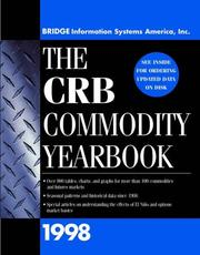 Cover of: The CRB Commodity Yearbook 1998 | Bridge Commodity Research Bureau