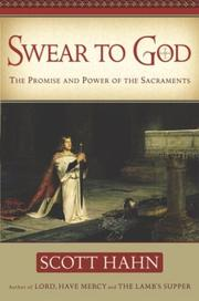 Cover of: Swear to God: The Promise and Power of the Sacraments