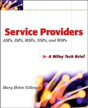 Cover of: Service Providers ASPs, ISPs, MSPs, NSPs, and WSPs | Mary Hellen Gillespie