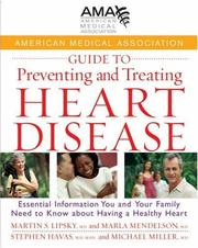 Cover of: American Medical Association guide to preventing and treating heart disease |
