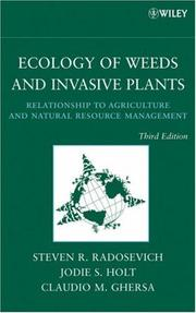 Cover of: Ecology of Weeds and Invasive Plants | Steven R. Radosevich, Jodie S. Holt, Claudio M. Ghersa