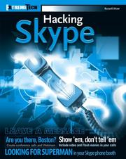 Cover of: Hacking Skype (ExtremeTech)