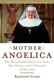 Cover of: Mother Angelica | Raymond Arroyo