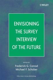 Cover of: Envisioning the Survey Interview of the Future (Wiley Series in Survey Methodology) |