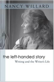 Cover of: The Left-Handed Story | Nancy Willard