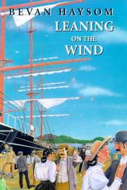 Cover of: Leaning on the wind | Bevan Haysom