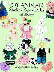 Cover of: Toy Animals Sticker Paper Dolls in Full Color | Crystal Collins-Sterling