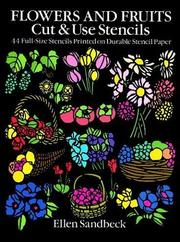 Cover of: Flowers and Fruits Cut & Use Stencils