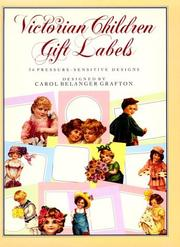 Cover of: Victorian Children Gift Labels/36 Pressure-Sensitive Designs