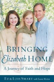 Cover of: Bringing Elizabeth Home | Ed Smart