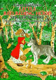 Cover of: Create Your Own Little Red Riding Hood Sticker Picture | Lynn Adams