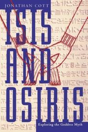 Isis and Osiris by Jonathan Cott