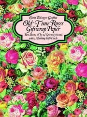 Cover of: Old-Time Roses Giftwrap Paper (Giftwrap--2 Sheets, 1 Designs)