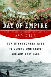 Cover of: Day of Empire: How Hyperpowers Rise to Global Dominance--and Why They Fall