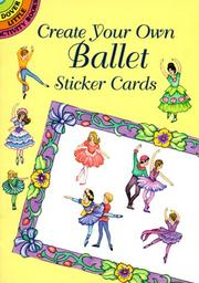 Cover of: Create Your Own Ballet Sticker Cards