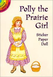 Cover of: Polly the Prairie Girl Sticker Paper Doll