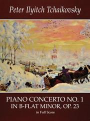 Cover of: Piano Concerto No. 1 in B-Flat Minor, Op. 23, in Full Score