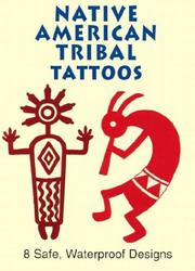 Cover of: Native American Tribal Tattoos (Activity Books, Mazes, Puzzies)