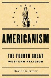 Cover of: Americanism:The Fourth Great Western Religion
