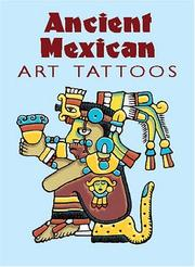 Cover of: Ancient Mexican Art Tattoos