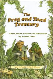 Cover of: The Frog and Toad Treasury | Arnold Lobel