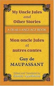 Cover of: My Uncle Jules and Other Stories/Mon oncle Jules et autres contes: A Dual-Language Book